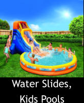 Water Slides, Kids Pools