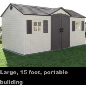Large, 15 foot, portable building