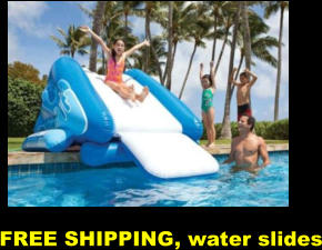 FREE SHIPPING, water slides