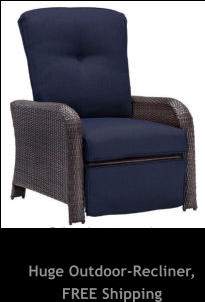 Huge Outdoor-Recliner, FREE Shipping